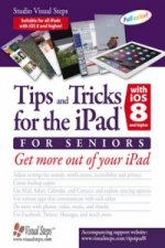 Tips & Tricks for the iPad with iOS 8 & Higher for Seniors