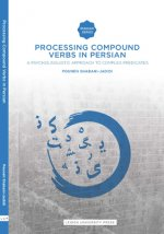 PROCESSING COMPOUND VERBS IN PERSIAN