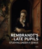 Rembrandt's Late Pupils