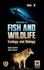 Advances in Fish and Wildlife Ecology and Biology Vol. 6