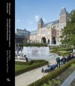 Rijksmuseum Amsterdam - Restoration and Transformation of a National Monument