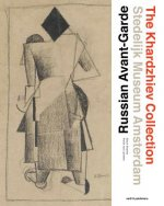 Russian Avant-Garde - the Khardzhiev Collection at the Stedelijk Museum Amsterdam