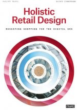 Holistic Retail Design: Reshaping Shopping for the Digital E