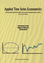Applied Time Series Econometrics. a Practical Guide for Macroeconomic Researchers with a Focus on Africa