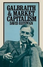 Galbraith and Market Capitalism