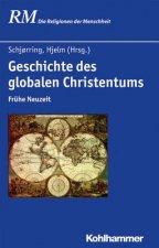 Geschichte des globalen Christentums. Tl.1