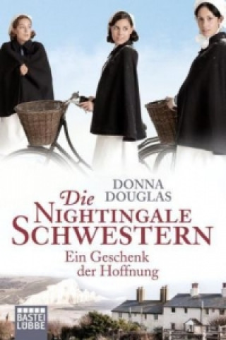 Die Nightingale Schwestern, Ein Geschenk der Hoffnung