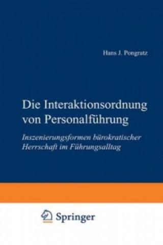 Die Interaktionsordnung von Personalfuhrung