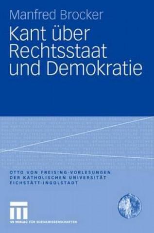 Kant uber Rechtsstaat und Demokratie