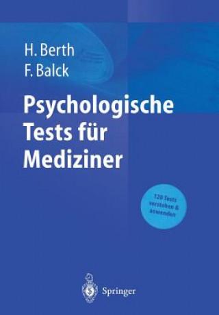 Psychologische Tests für Mediziner