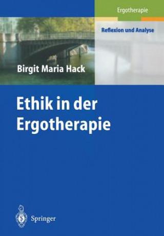 Ethik in Der Ergotherapie