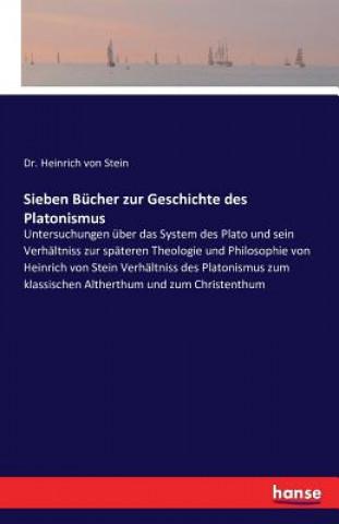 Sieben Bucher zur Geschichte des Platonismus