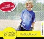Ich wär so gern Fußballprofi, Audio-CD