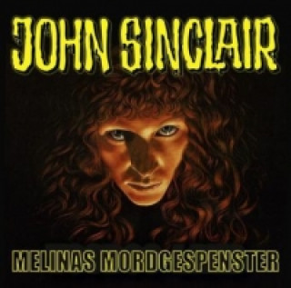 John Sinclair, Sonderedition - Melinas Mordgespensters