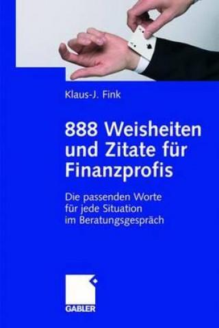888 Weisheiten Und Zitate F r Finanzprofis