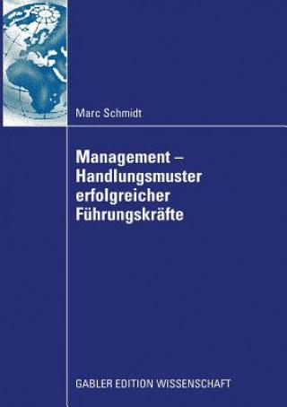 Management - Handlungsmuster Erfolgreicher F hrungskr fte
