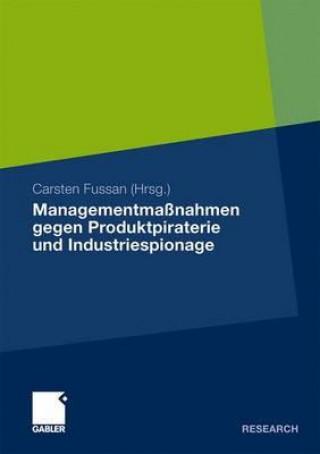 Managementma nahmen Gegen Produktpiraterie Und Industriespionage