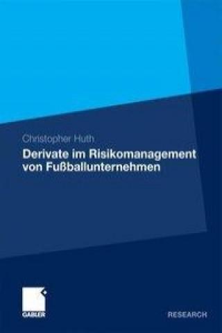 Derivate im Risikomanagement von Fuballunternehmen