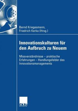 Innovationskulturen F r Den Aufbruch Zu Neuem