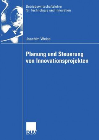 Planung Und Steuerung Von Innovationsprojekten