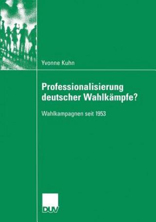 Professionalisierung Deutscher Wahlkampfe?