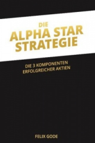 Die Alpha Star-Strategie