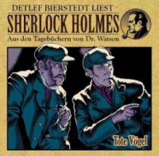 Sherlock Holmes - Aus den Tagebüchern von Dr. Watson - Tote Vögel