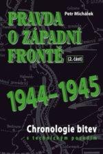 Pravda o západní frontě 2.část 1944-1945