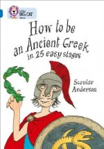 How to be an Ancient Greek