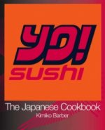 YO Sushi: The Japanese Cookbook