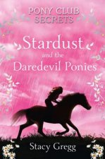 Stardust and the Daredevil Ponies