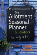 Allotment Book: Seasonal Planner and Cookbook