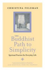 Buddhist Path to Simplicity