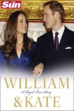 Kate and Will: A Royal Love Story