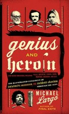 Genius and Heroin
