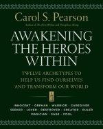 Awakening the Heroes Within