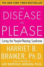 Disease to Please: Curing the People-Pleasing Syndrome