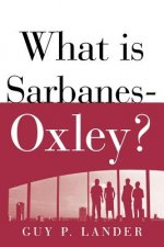 What is Sarbanes-Oxley?