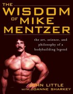 Wisdom of Mike Mentzer