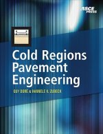 Cold Regions Pavements Engineering