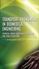 Transport Phenomena in Biomedical Engineering
