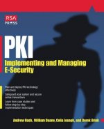 PKI: Implementing & Managing E-Security