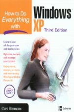 How to Do Everything with Windows XP