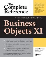 BusinessObjects XI : The Complete Reference