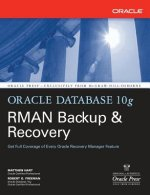 Oracle Database 10g RMAN Backup and Recovery