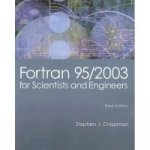 Fortran 95/2003 for Scientists and Engineers
