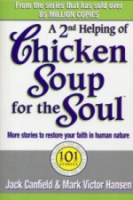Second Helping of Chicken Soup for the Soul