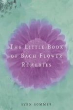 Little Book of Bach Flower Remedies