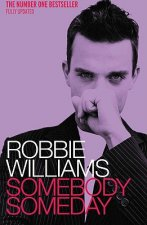 Robbie Williams: Somebody Someday