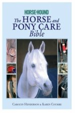 Horse and Pony Care Bible